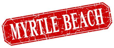 myrtle: Myrtle Beach red square grunge retro style sign