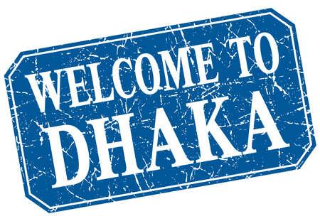 dhaka: welcome to Dhaka blue square grunge stamp