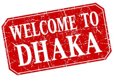 dhaka: welcome to Dhaka red square grunge stamp