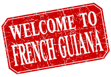 guiana: welcome to French Guiana red square grunge stamp Illustration