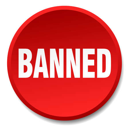 banned: banned red round flat isolated push button