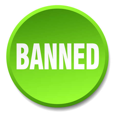 banned: banned green round flat isolated push button