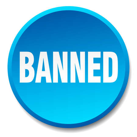 banned: banned blue round flat isolated push button Illustration