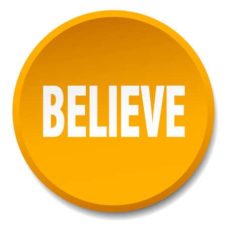 believe: believe orange round flat isolated push button Illustration
