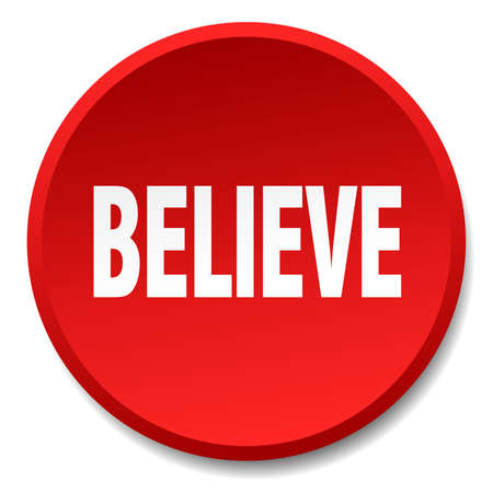 believe: believe red round flat isolated push button Illustration