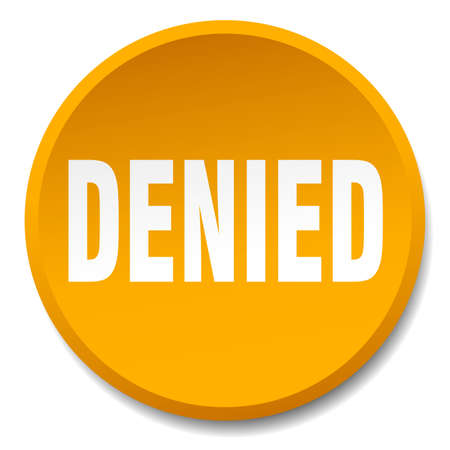 denied: denied orange round flat isolated push button