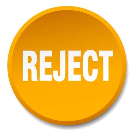 reject: reject orange round flat isolated push button Illustration
