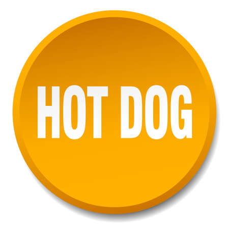 hot dog label: hot dog orange round flat isolated push button