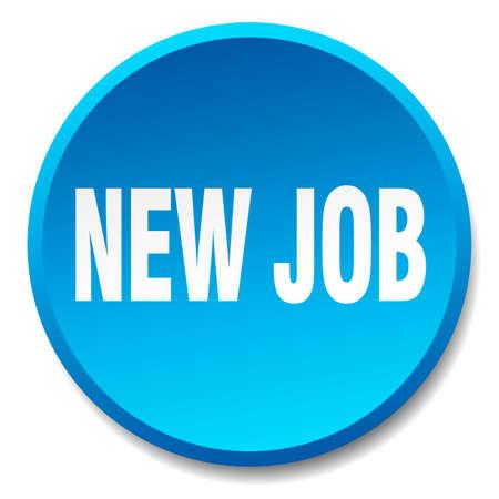 new job: new job blue round flat isolated push button
