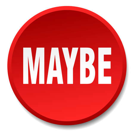 maybe: maybe red round flat isolated push button Illustration