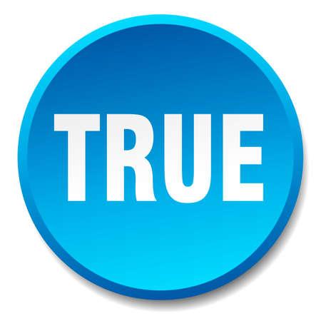 true: true blue round flat isolated push button Illustration