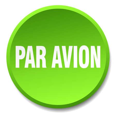 par avion: par avion green round flat isolated push button