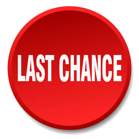 last chance: last chance red round flat isolated push button Illustration