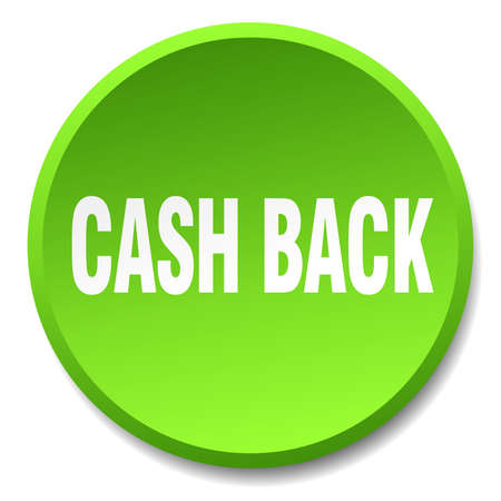 cash back: cash back green round flat isolated push button