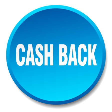 cash back: cash back blue round flat isolated push button