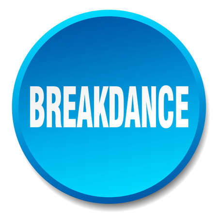 breakdance: breakdance blue round flat isolated push button