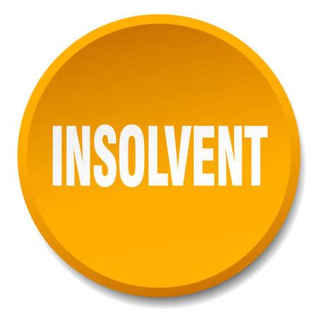bankrupt: insolvent orange round flat isolated push button