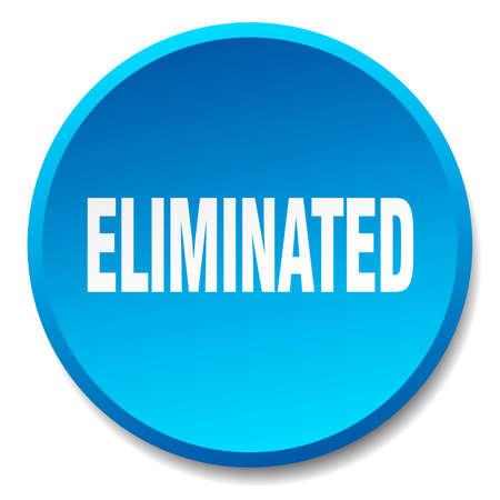 eliminated: eliminated blue round flat isolated push button