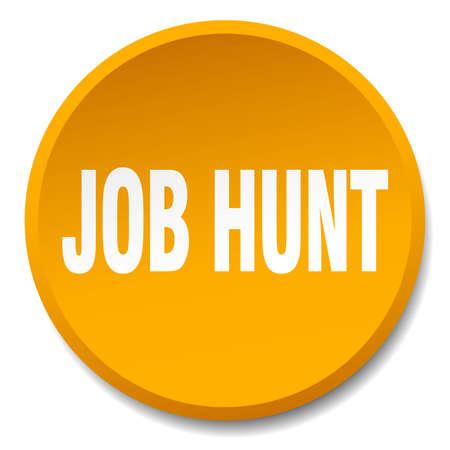 job hunt: job hunt orange round flat isolated push button