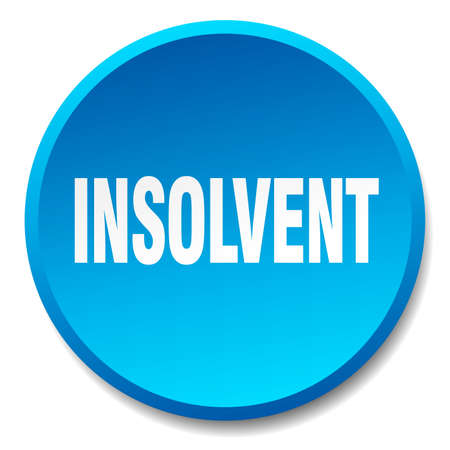 insolvent: insolvent blue round flat isolated push button Illustration
