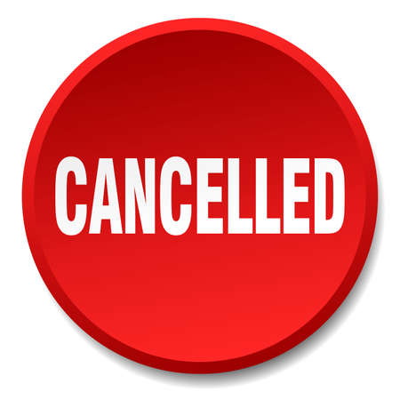 cancelled: cancelled red round flat isolated push button