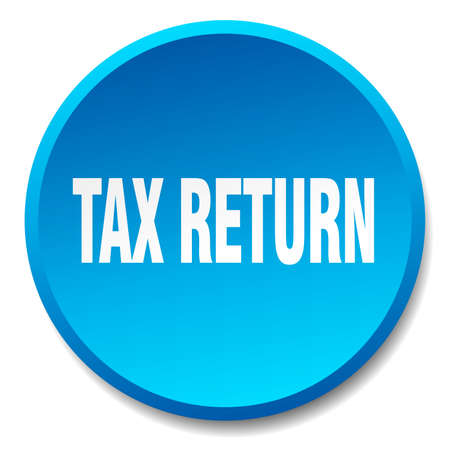 tax return: tax return blue round flat isolated push button Illustration