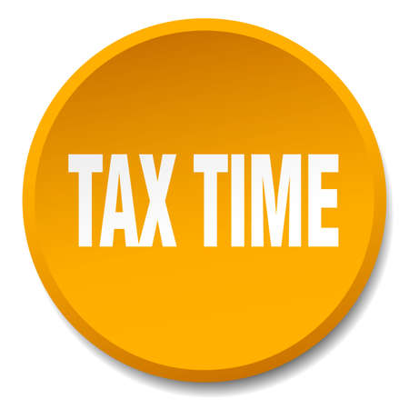 tax time: tax time orange round flat isolated push button Illustration