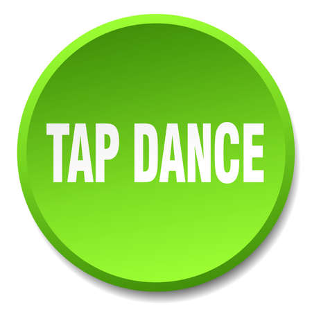 round dance: tap dance green round flat isolated push button