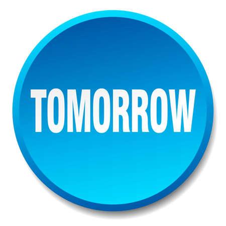 tomorrow: tomorrow blue round flat isolated push button
