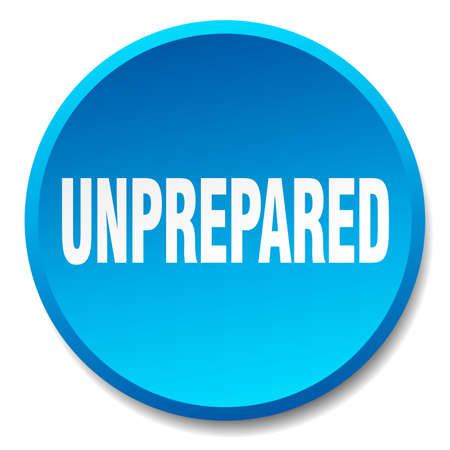 unprepared: unprepared blue round flat isolated push button