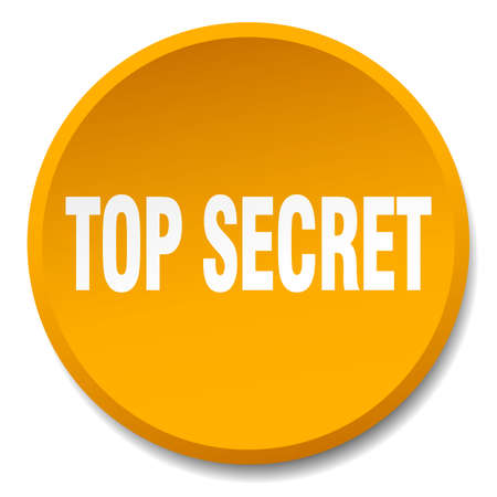 top secret: top secret orange round flat isolated push button Illustration