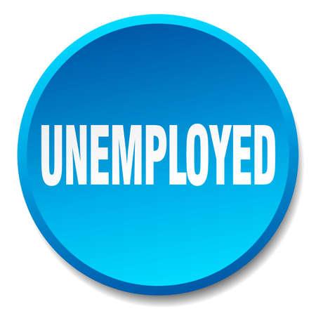 unemployment: unemployed blue round flat isolated push button Illustration