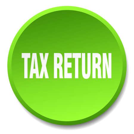 tax return: tax return green round flat isolated push button