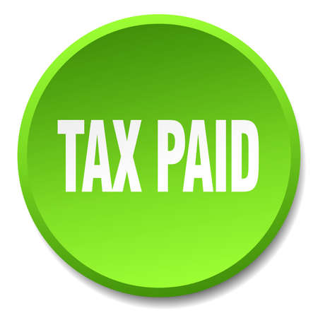 paid: tax paid green round flat isolated push button Illustration