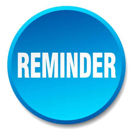 reminder: reminder blue round flat isolated push button