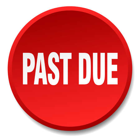 past due: past due red round flat isolated push button Illustration
