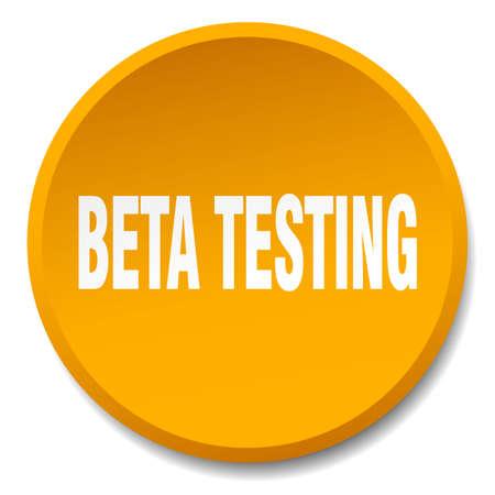 tester: beta testing orange round flat isolated push button
