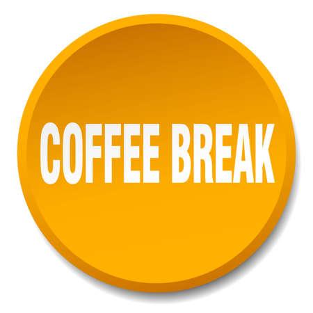 coffee break: coffee break orange round flat isolated push button Illustration
