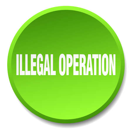 operation: illegal operation green round flat isolated push button
