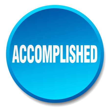 accomplish: accomplished blue round flat isolated push button Illustration