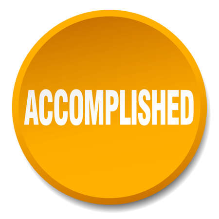 accomplished: accomplished orange round flat isolated push button Illustration
