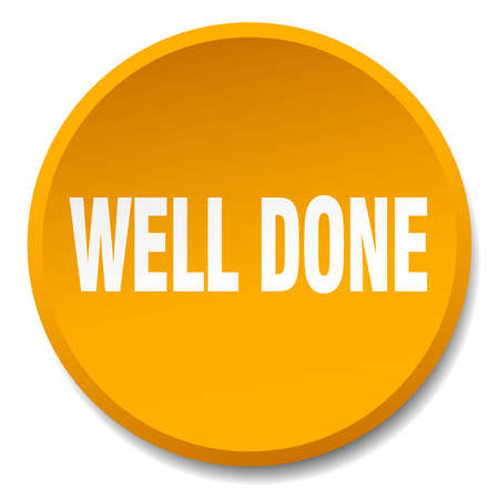 well done: well done orange round flat isolated push button