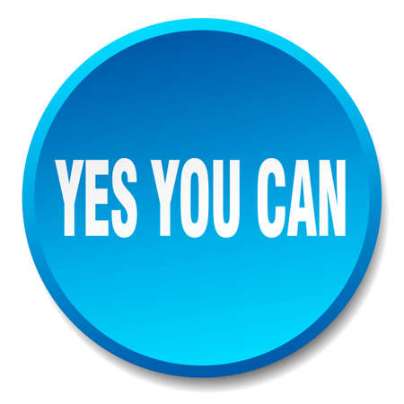 can yes you can: yes you can blue round flat isolated push button