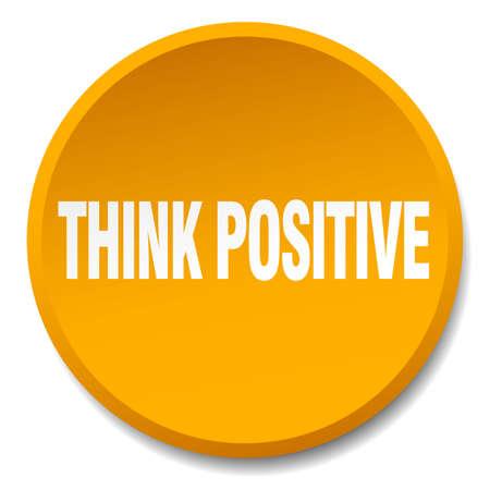 think positive: think positive orange round flat isolated push button Illustration