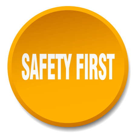 safety first: safety first orange round flat isolated push button