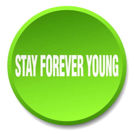 stay in green: stay forever young green round flat isolated push button Illustration