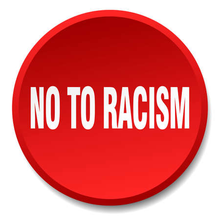 racism: no to racism red round flat isolated push button