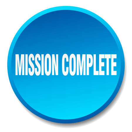 complete: mission complete blue round flat isolated push button Illustration