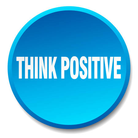 think positive: think positive blue round flat isolated push button