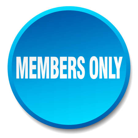 only members: members only blue round flat isolated push button